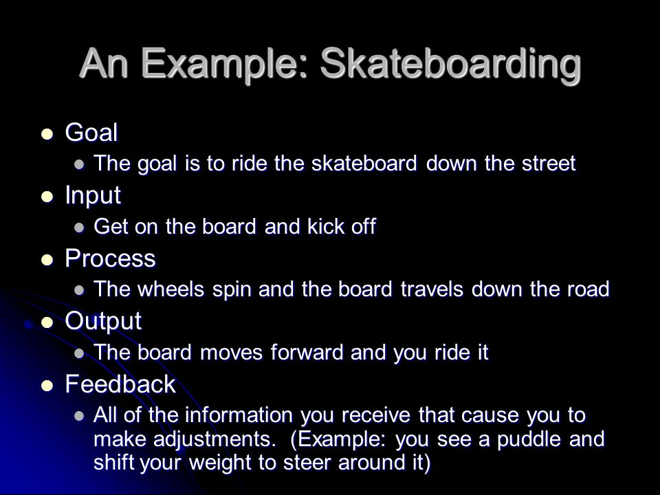 An Example: Skateboarding