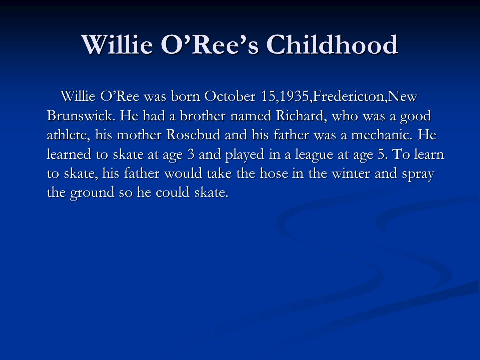 Willie O'Ree's Childhood