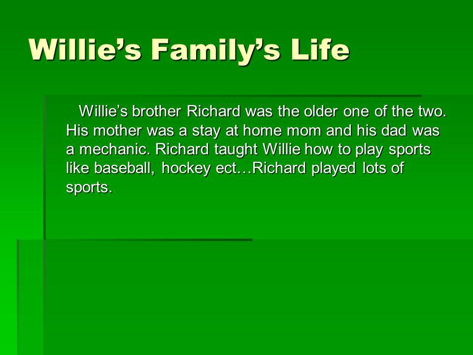 Willie's Family's Life