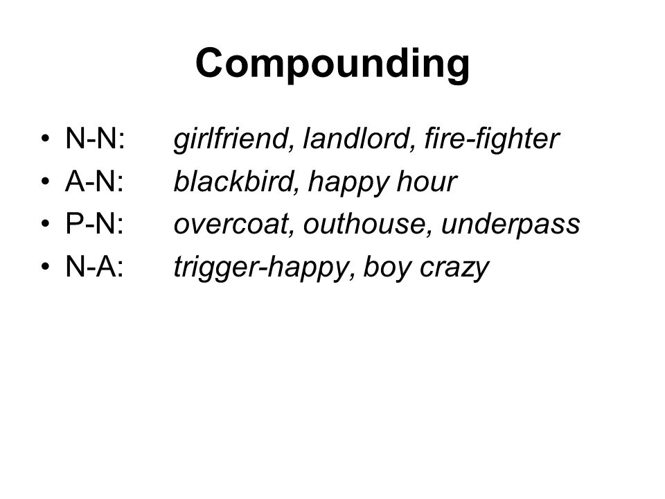 Compounding N-N: girlfriend, landlord, fire-fighter