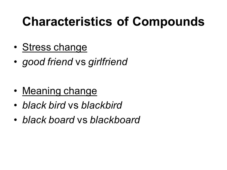 Characteristics of Compounds