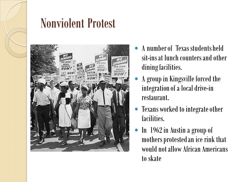 Nonviolent Protest A number of Texas students held sit-ins at lunch counters and other dining facilities.