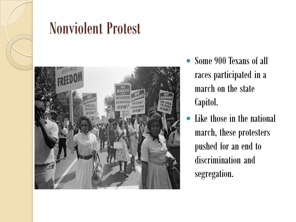 Nonviolent Protest Some 900 Texans of all races participated in a march on the state Capitol.