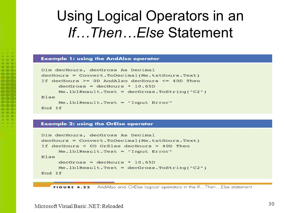 Using Logical Operators in an If…Then…Else Statement