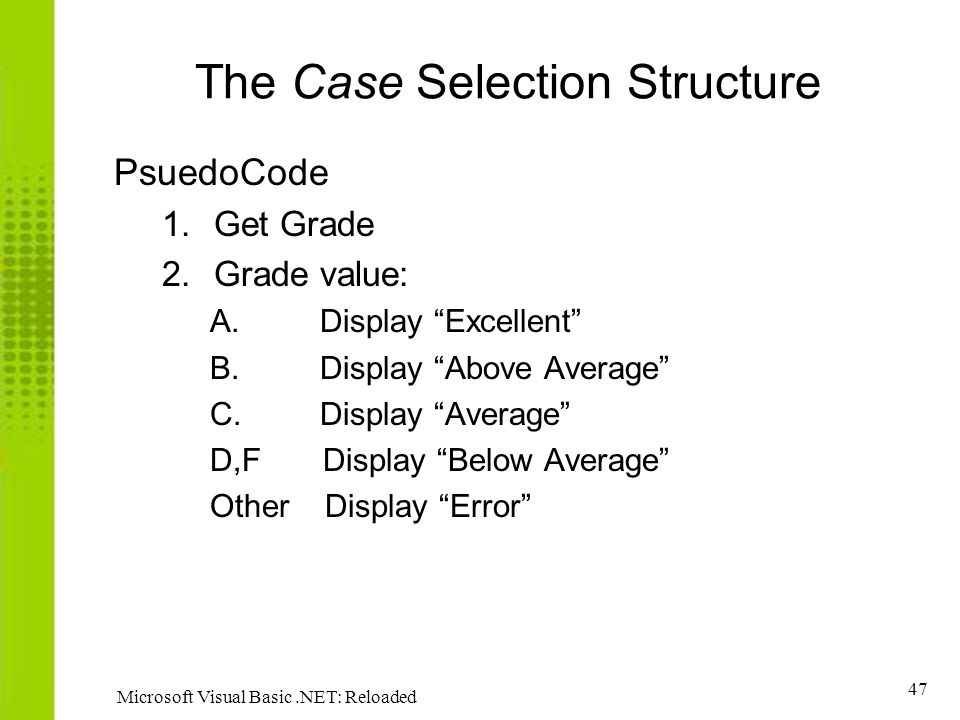 The Case Selection Structure