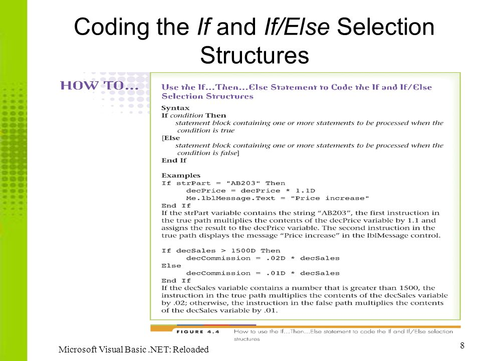 Coding the If and If/Else Selection Structures
