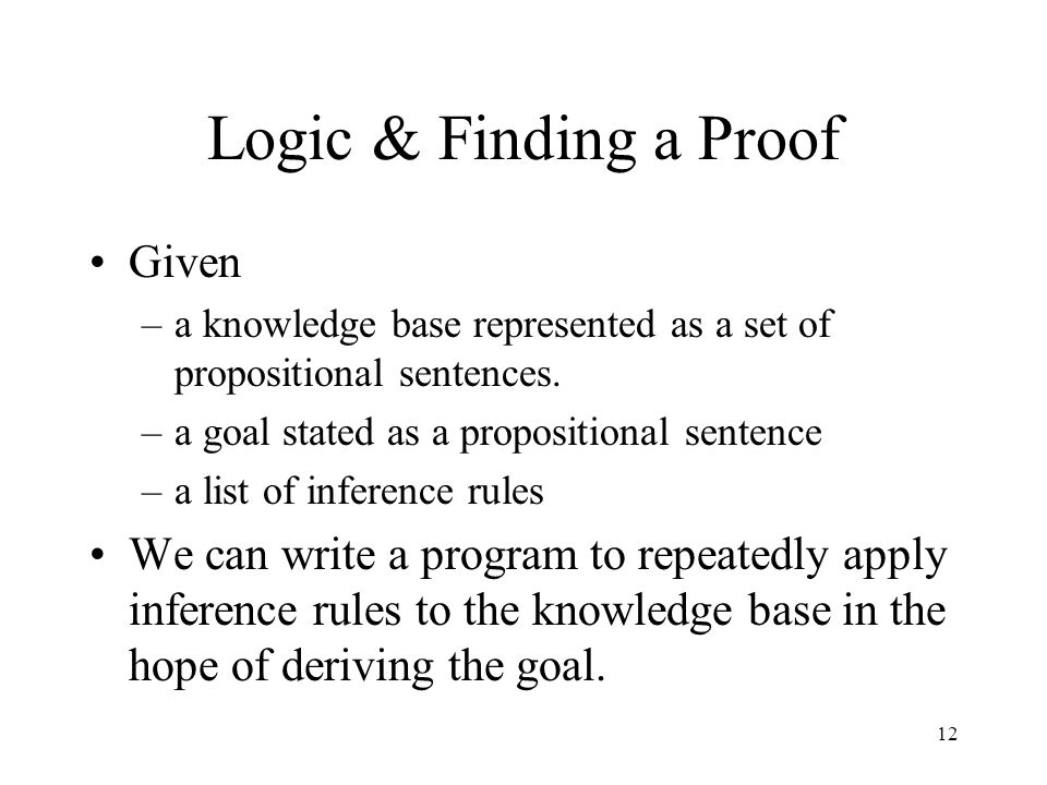 Logic & Finding a Proof Given