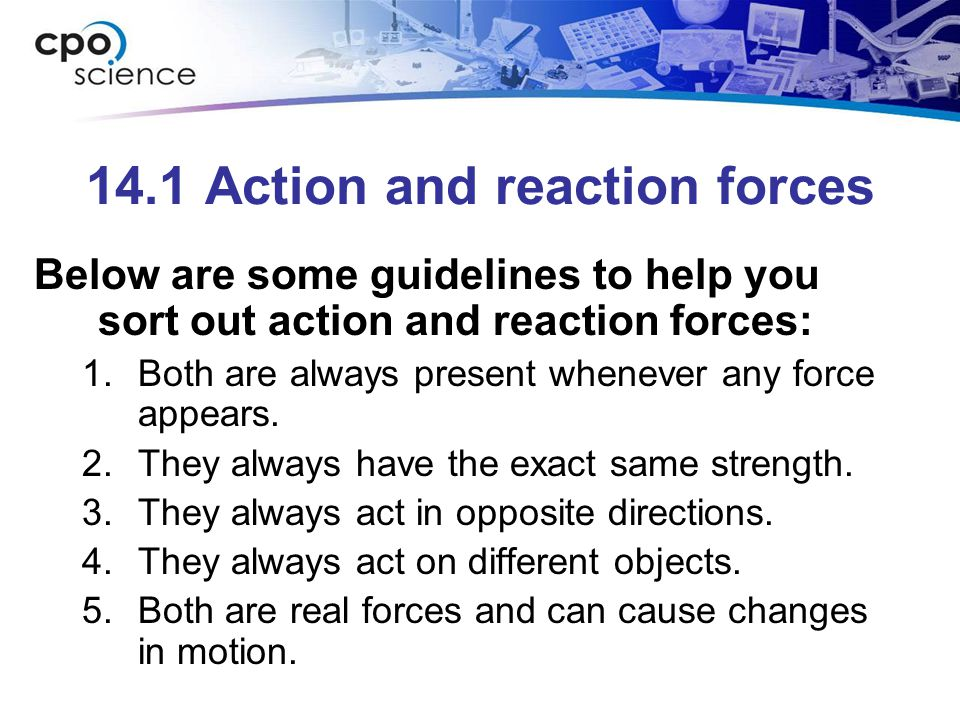 14.1 Action and reaction forces