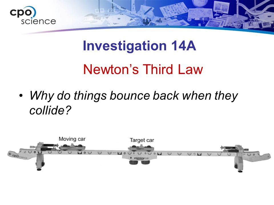Investigation 14A Newton's Third Law
