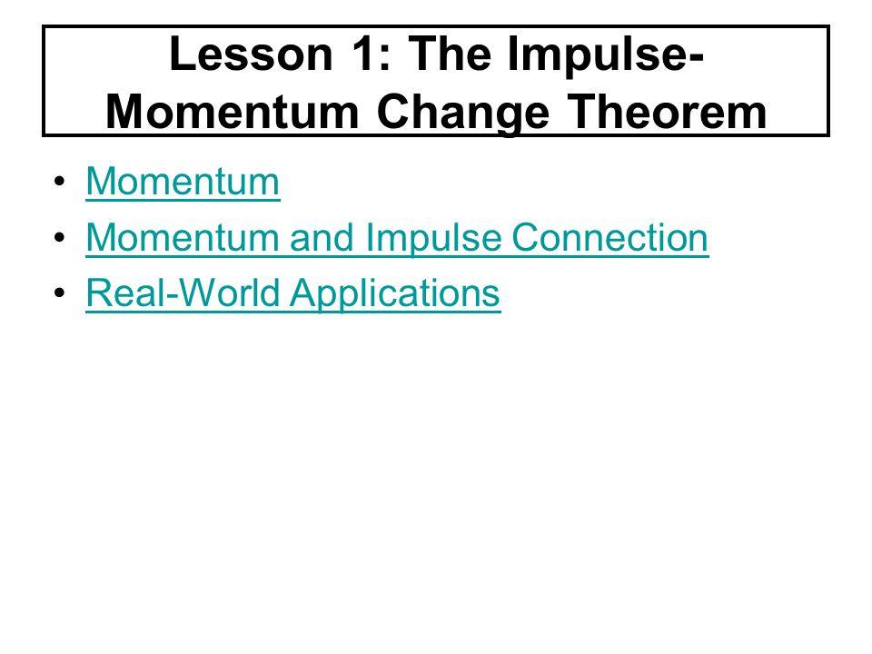 Lesson 1: The Impulse-Momentum Change Theorem