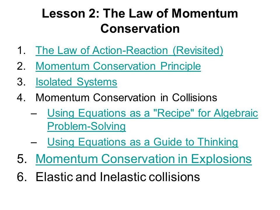 Lesson 2: The Law of Momentum Conservation
