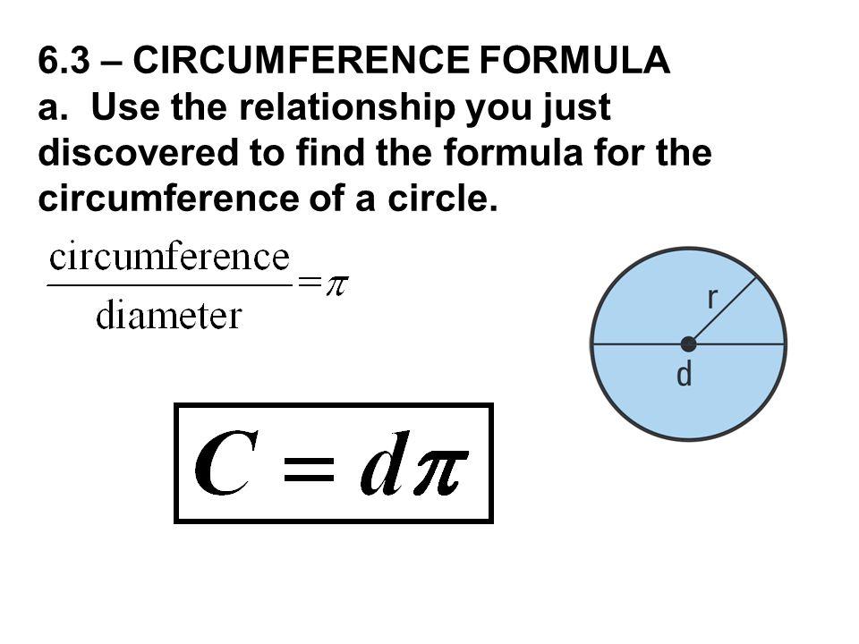 6.3 – CIRCUMFERENCE FORMULA