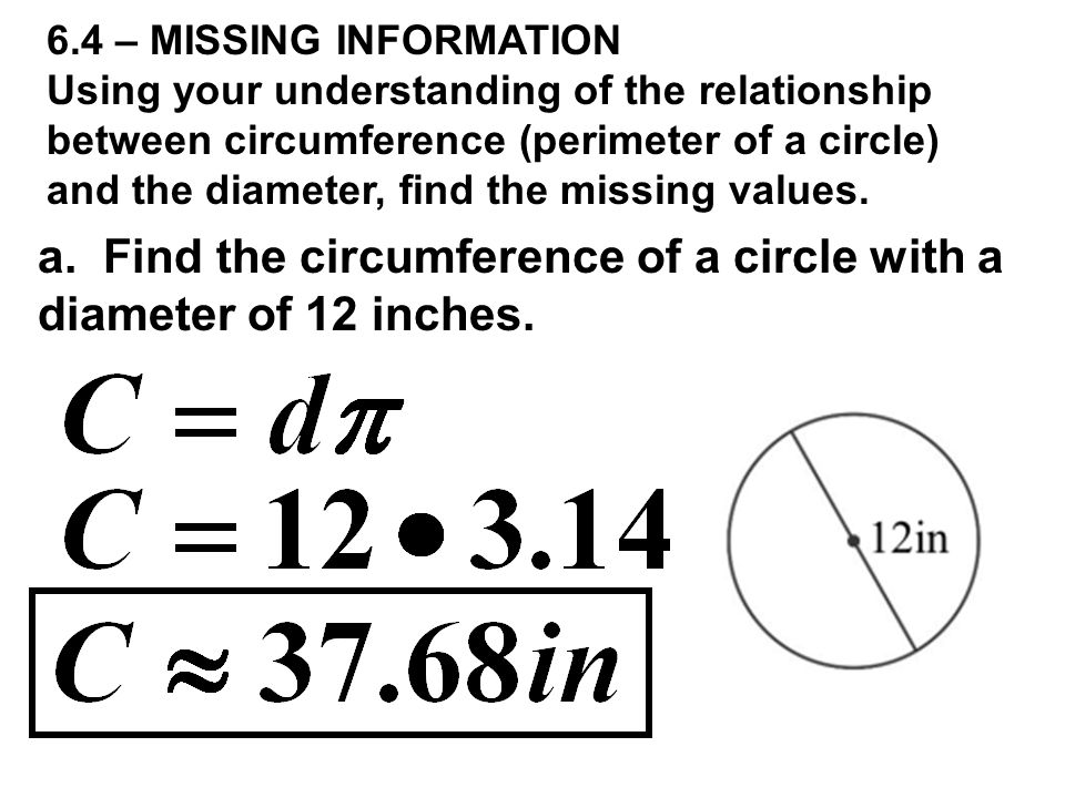 a. Find the circumference of a circle with a diameter of 12 inches.