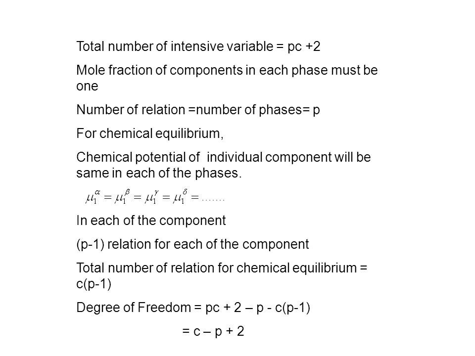 Total number of intensive variable = pc +2