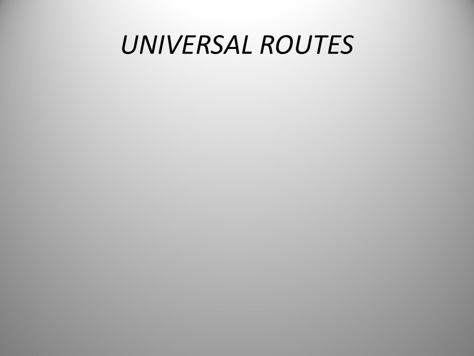 UNIVERSAL ROUTES
