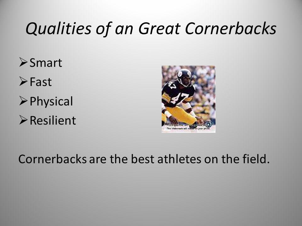 Qualities of an Great Cornerbacks