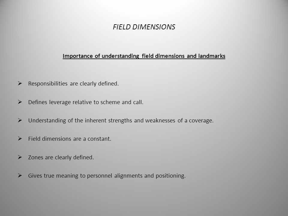 Importance of understanding field dimensions and landmarks