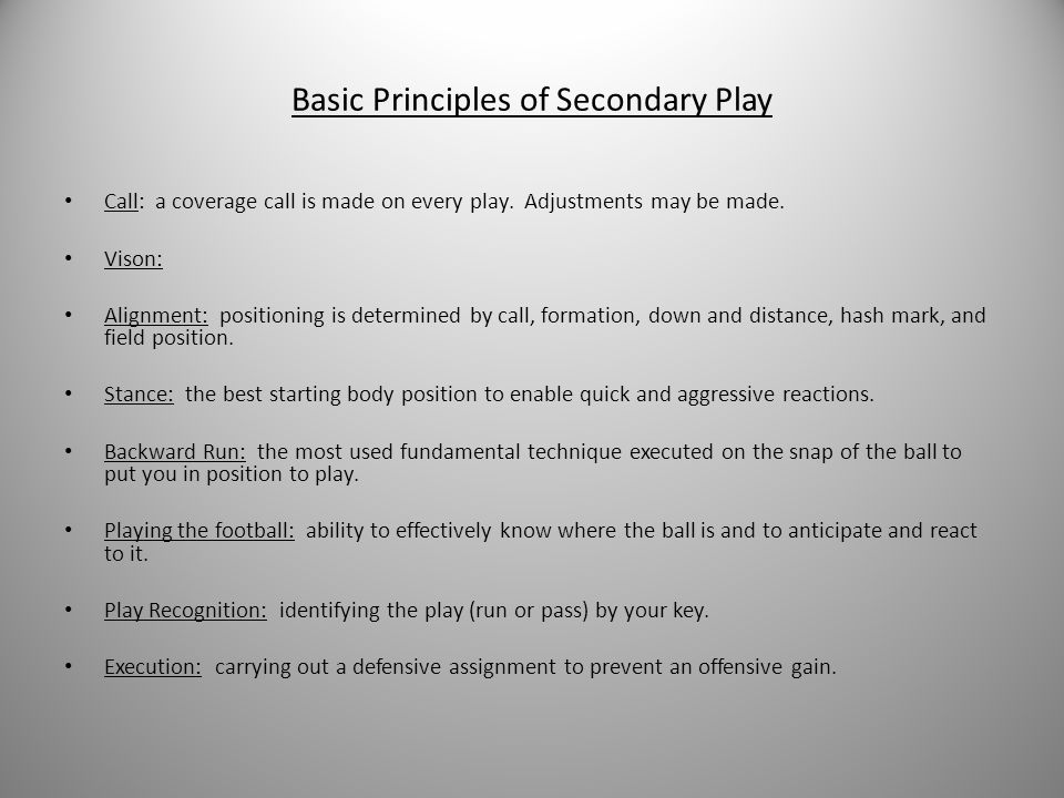 Basic Principles of Secondary Play