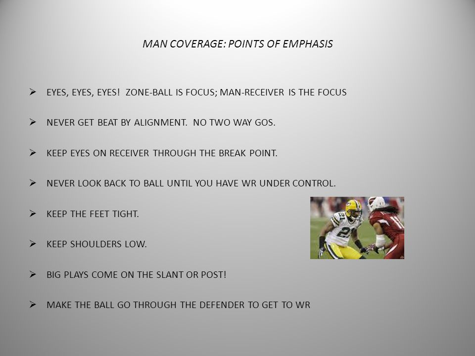 MAN COVERAGE: POINTS OF EMPHASIS