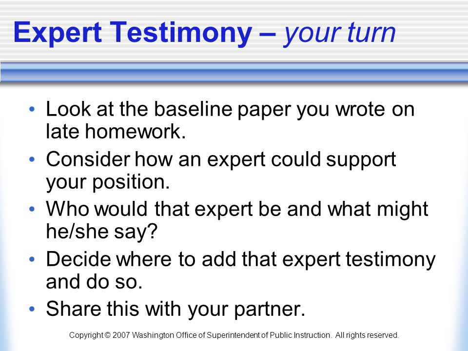 Expert Testimony – your turn