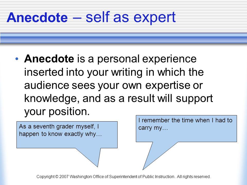 Anecdote – self as expert