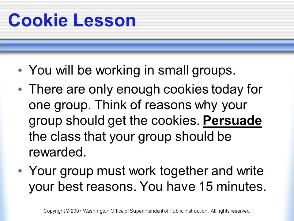 Cookie Lesson You will be working in small groups.