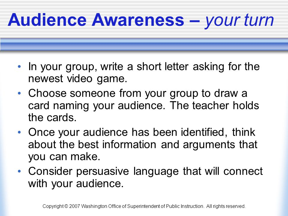 Audience Awareness – your turn