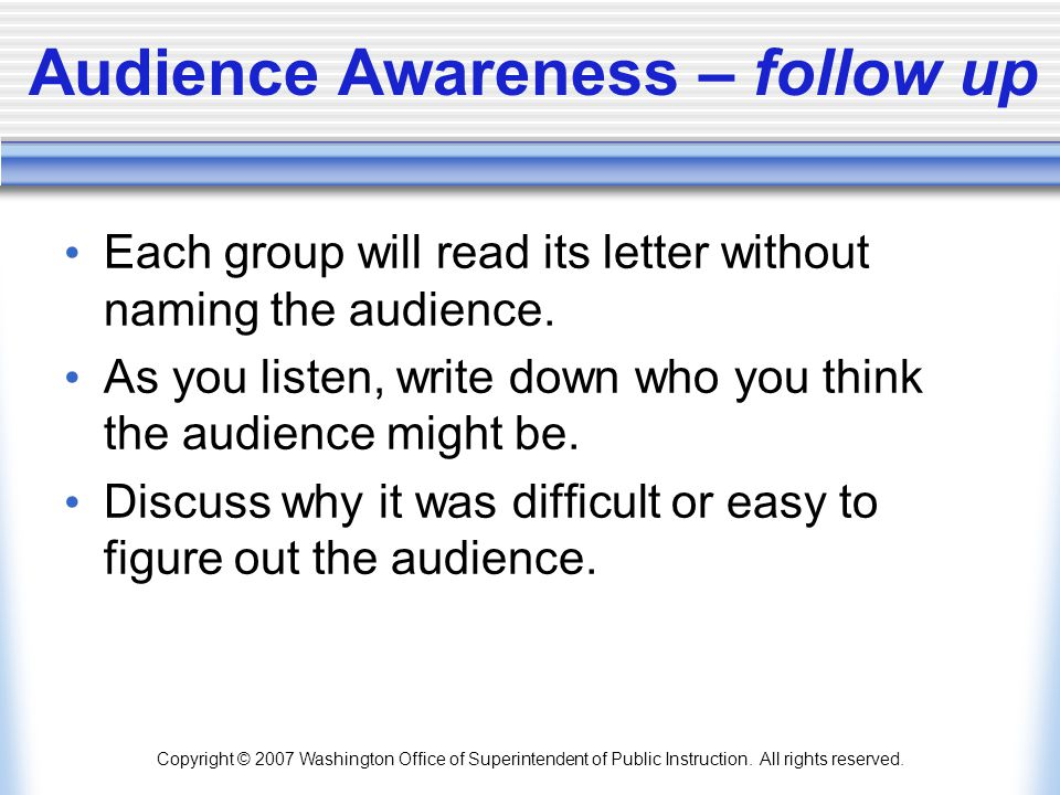 Audience Awareness – follow up