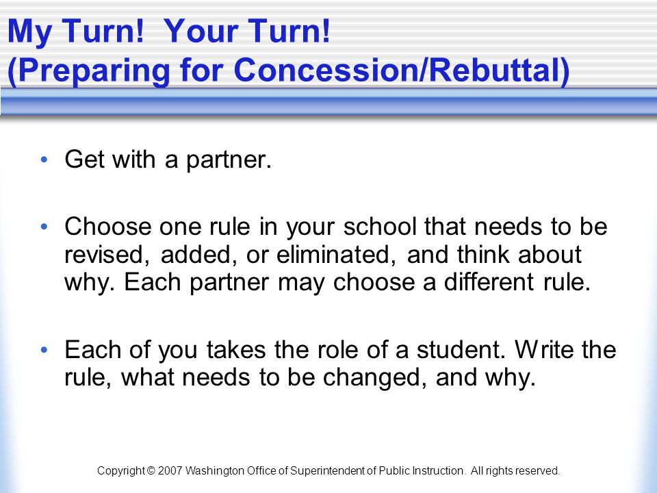 My Turn! Your Turn! (Preparing for Concession/Rebuttal)