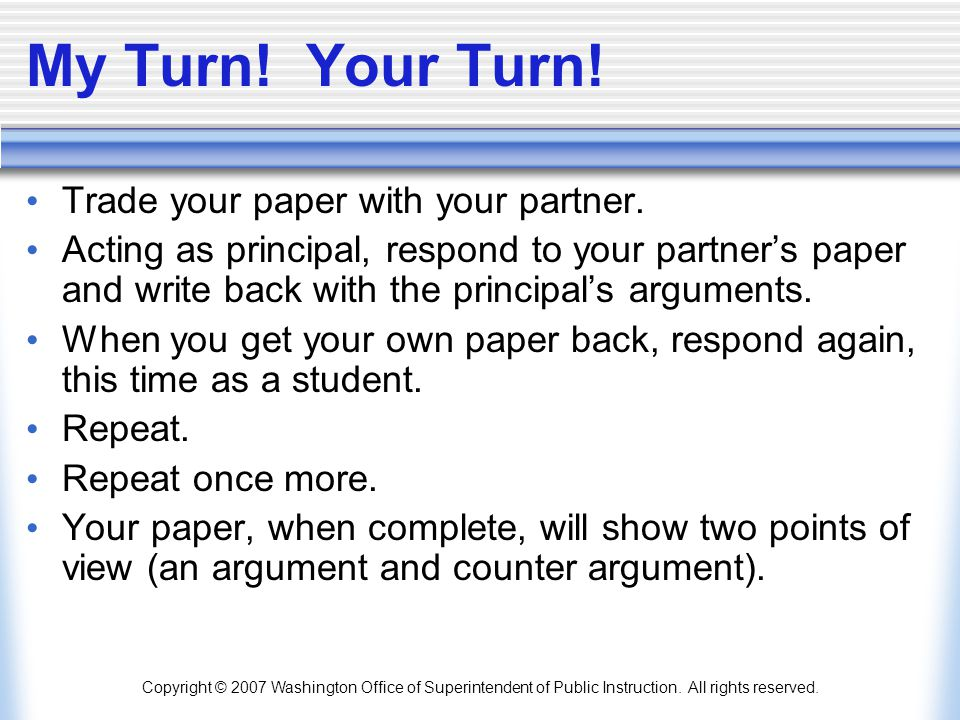 My Turn! Your Turn! Trade your paper with your partner.