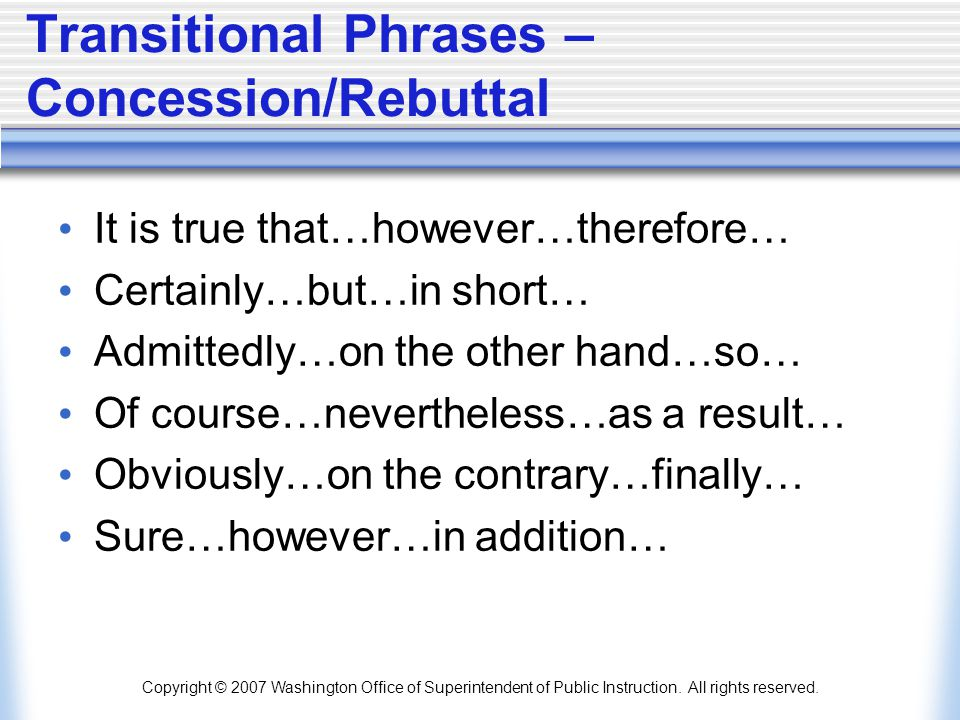 Transitional Phrases – Concession/Rebuttal