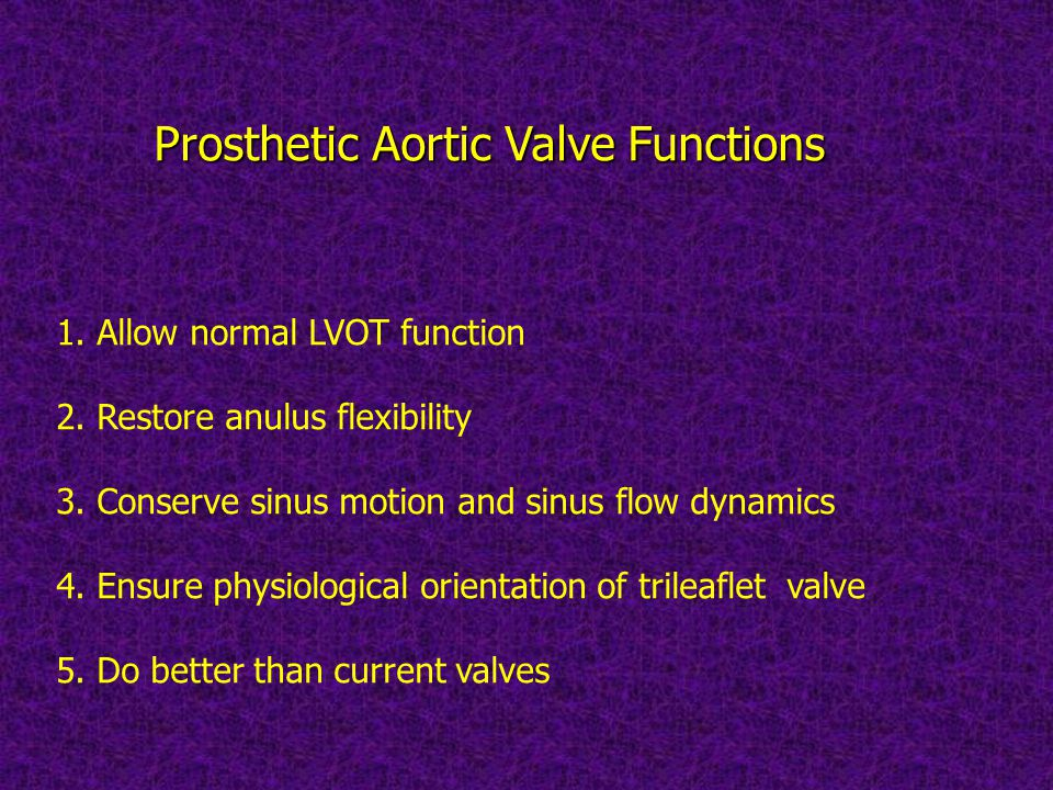 Prosthetic Aortic Valve Functions