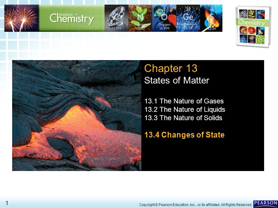Chapter 13 States of Matter 13.4 Changes of State
