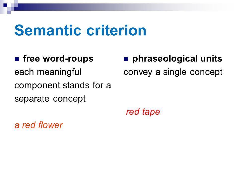 Semantic criterion free word-roups each meaningful