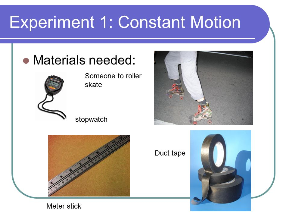 Experiment 1: Constant Motion