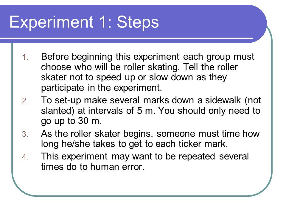 Experiment 1: Steps