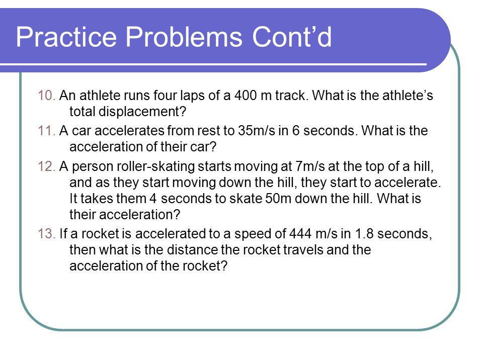 Practice Problems Cont'd