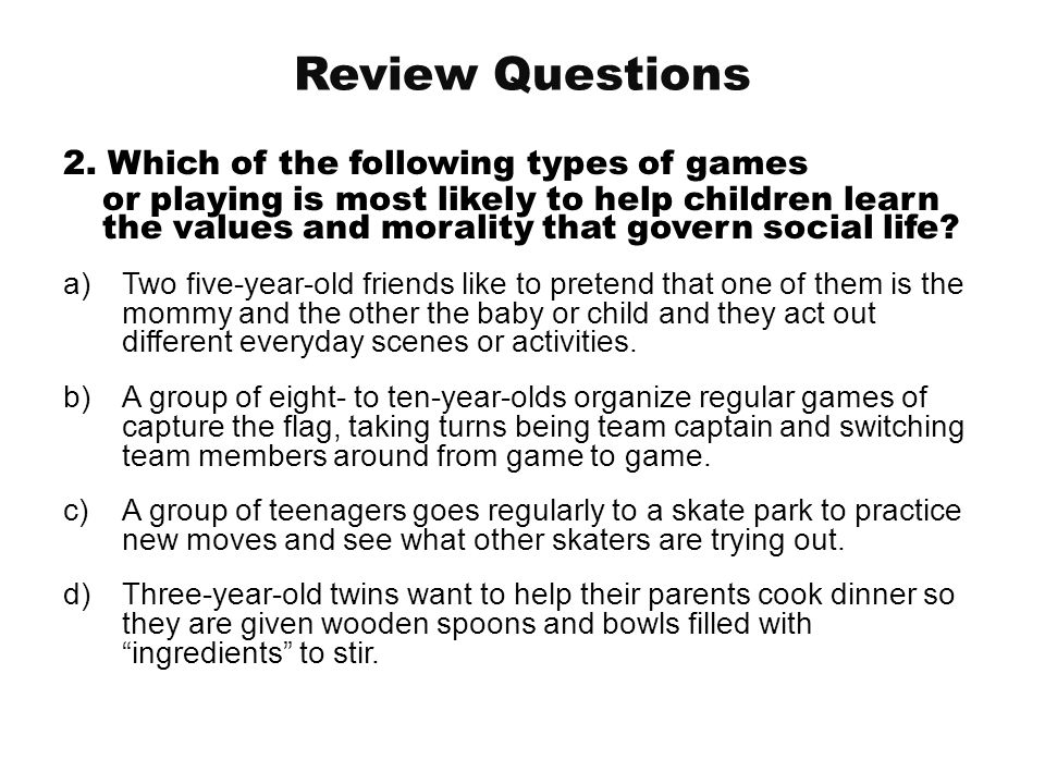 Review Questions 2. Which of the following types of games