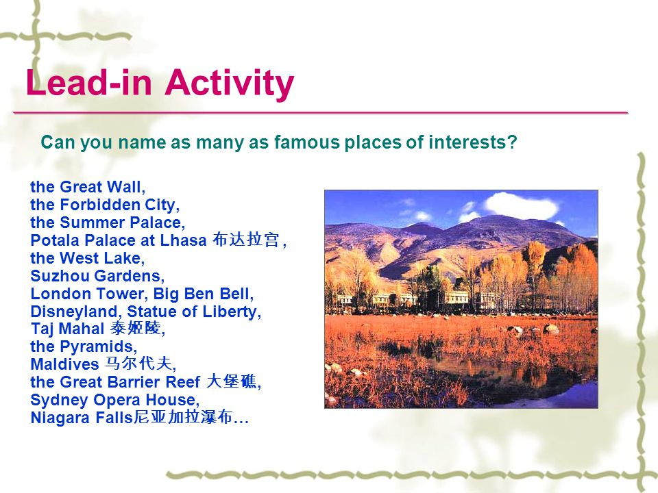 Can you name as many as famous places of interests