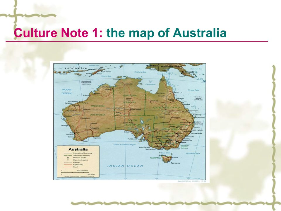 Culture Note 1: the map of Australia