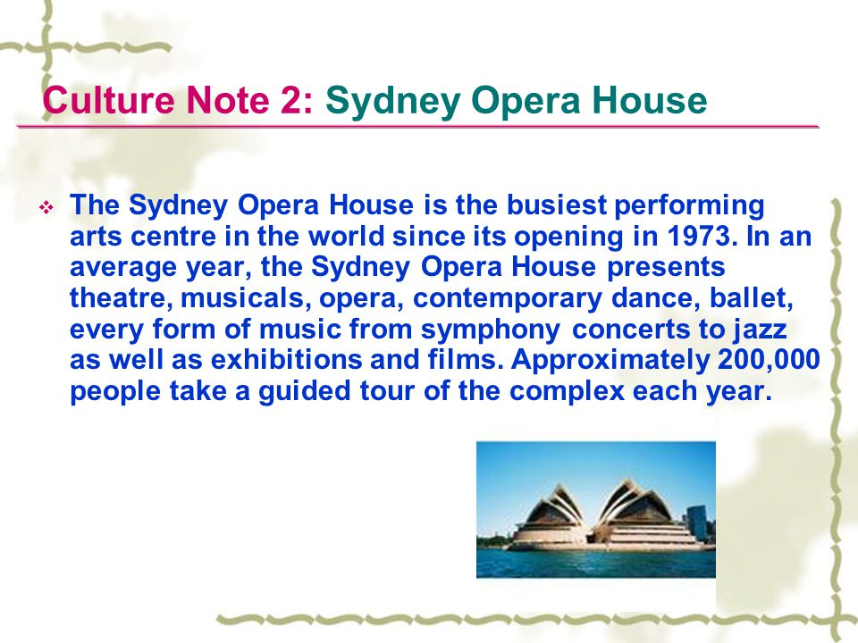 Culture Note 2: Sydney Opera House