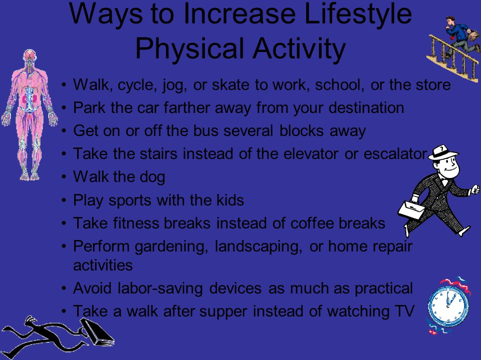 Ways to Increase Lifestyle Physical Activity