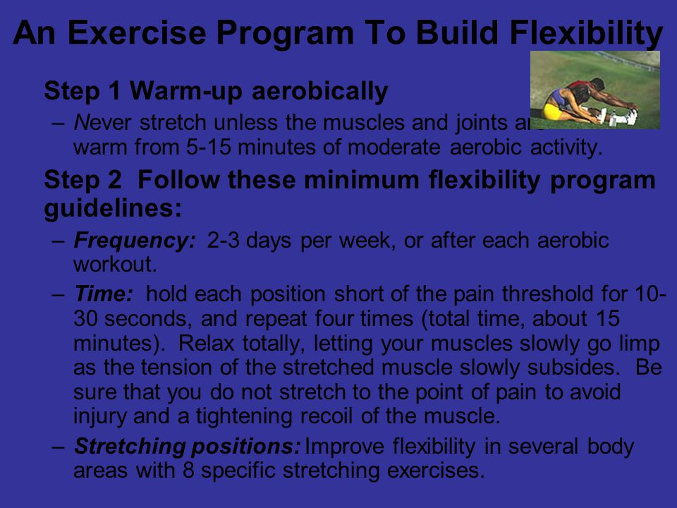 An Exercise Program To Build Flexibility