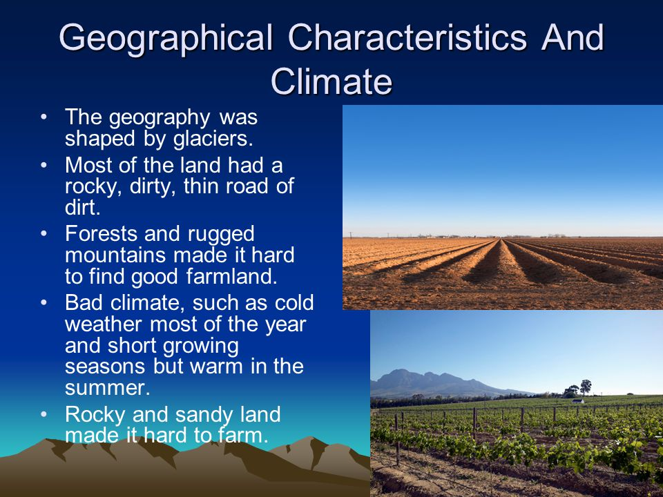 Geographical Characteristics And Climate