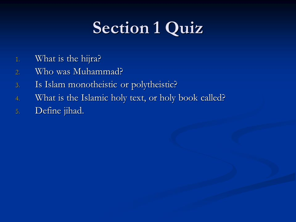 Section 1 Quiz What is the hijra Who was Muhammad