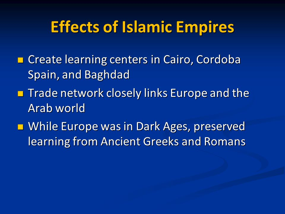 Effects of Islamic Empires