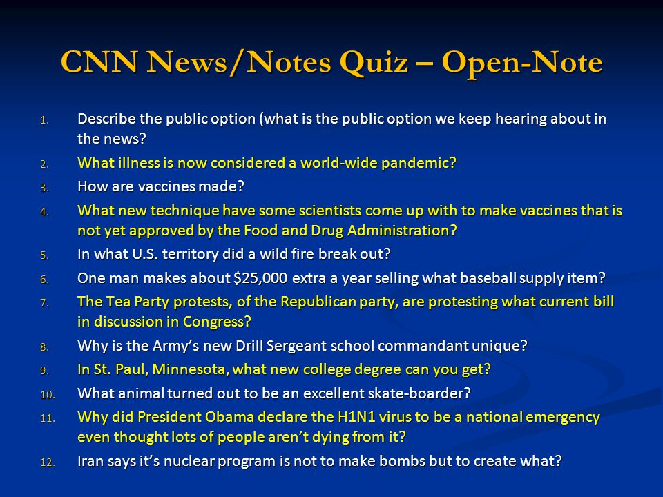 CNN News/Notes Quiz – Open-Note