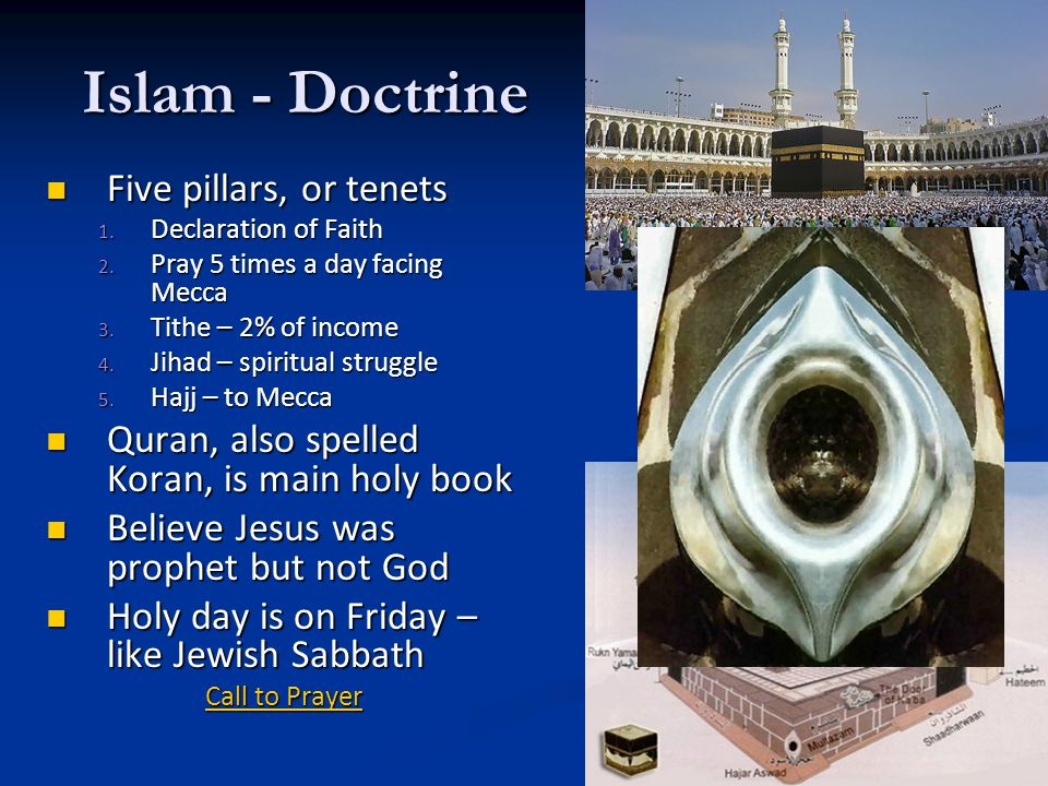Islam - Doctrine Five pillars, or tenets
