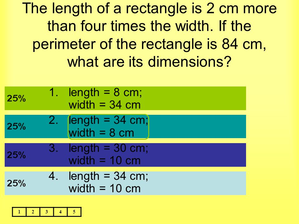 The length of a rectangle is 2 cm more than four times the width