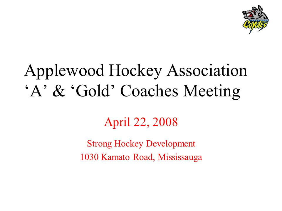 Applewood Hockey Association 'A' & 'Gold' Coaches Meeting